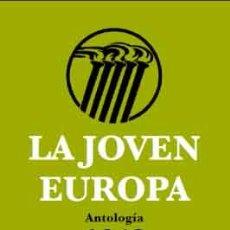 Libros: LA JOVEN EUROPA. ANTOLOGÍA 1943 GASTOS DE ENVIO GRATIS PRÓLOGO DE RAMÓN BAU. Lote 148078998
