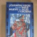 Libros: ¿CUANTAS VECES EN UN SIGLO MUEVE SUS ALAS EL COLIBRI ? - PINOCHET ALLENDE CHILE - TXALAPARTA. Lote 49372954