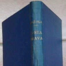 Libros: PRIMERA EDICION AÑO 1941, GUIA GENERAL Y VERIDICA DE LA COSTA BRAVA DEL ESCRITOR JOSEP PLA,DESTINO. Lote 49759268