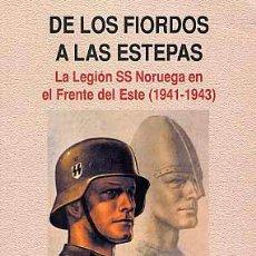 Libros: NORLING ERIC DE LOS FIORDOS A LAS ESTEPAS: LA LEGIÓN SS NORUEGA NORLING ERIC GASTOS DE ENVIO GRATIS. Lote 50169411