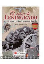EL CERCO DE LENINGRADO CARLOS CABALLERO JURADO DIVISION AZUL GASTOS DE ENVIO GRATIS (Libros Nuevos - Historia - Historia Moderna)