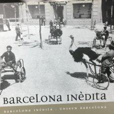 Libros: BARCELONA INÉDITA. Lote 56872767