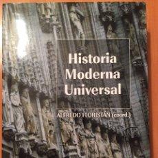 Libros: HISTORIA MODERNA UNIVERSAL. ARIEL. ALFREDO FLORISTÁN. Lote 86482747