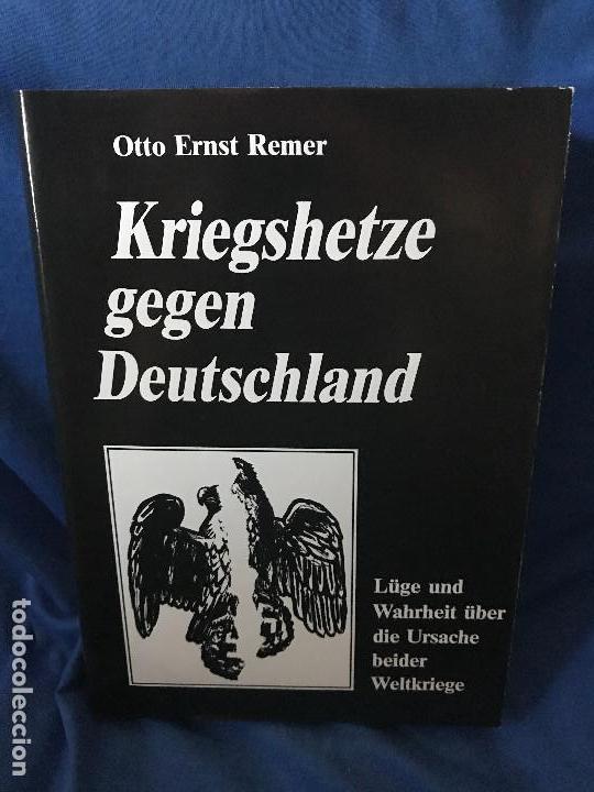 KRIEGSHETZE GEGEN DEUTSCHLAND OTTO ERNST REMER (Libros Nuevos - Historia - Historia Moderna)