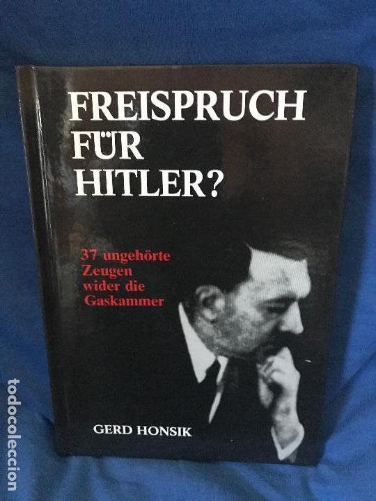 FREISPRUCH FUR HITLER ? GERD HONSIK (Libros Nuevos - Historia - Historia Moderna)