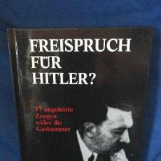 Libros: FREISPRUCH FUR HITLER ? GERD HONSIK. Lote 90898575