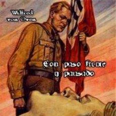 Libros: CON PASO FIRME Y PAUSADO RECUERDOS Y SEMBLANZAS DE LA S.A. WILFRED VON OVEN GASTOS DE ENVIO GRATIS. Lote 224309550