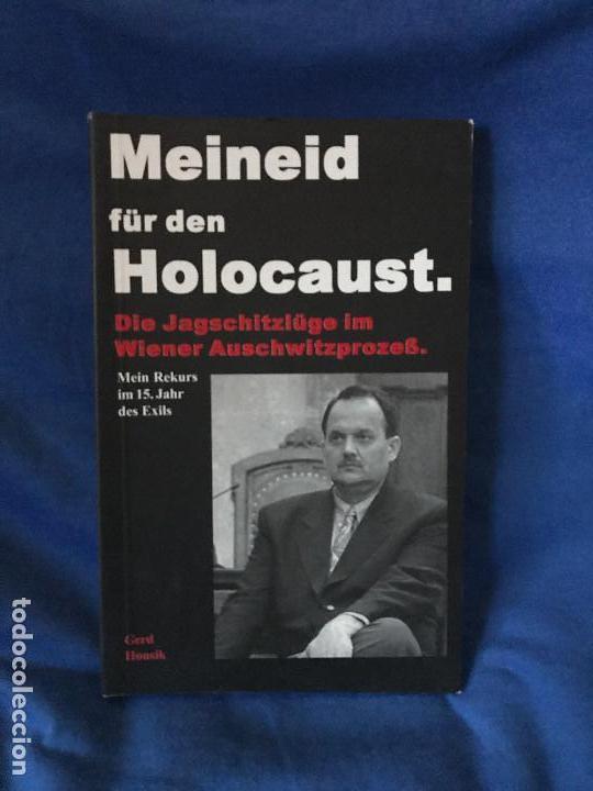 MEINED FUR DEN HOLOCAUST GERD HONSIK (Libros Nuevos - Historia - Historia Moderna)