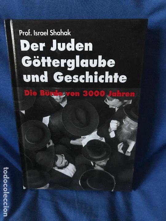DER JUDEN GOTTERGLAUBE UND GESCHICHTE GERD HONSIK (Libros Nuevos - Historia - Historia Moderna)