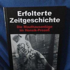 Libros: ERFOLTERTE ZEITGESCHICHTE GERD HONSIK. Lote 194256016