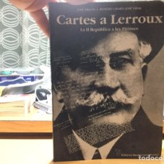 Libros: CARTES A LERROUX. LA II REPÚBLICA A LES PITIÜSES.. Lote 155186344