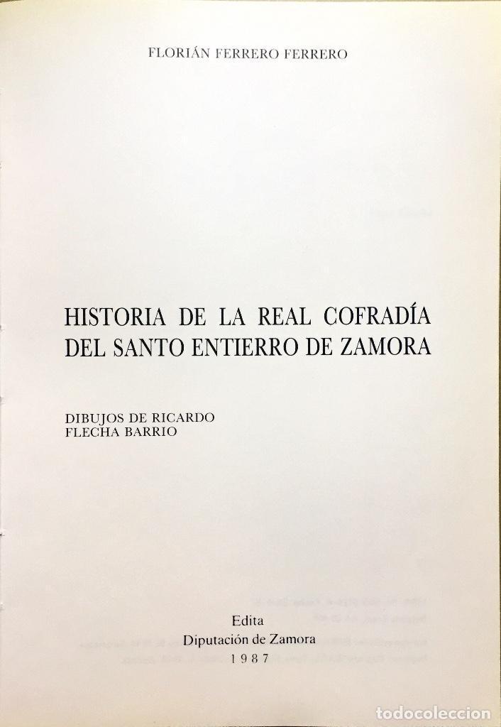 Libros: ZAMORA SEMANA SANTA. HISTORIA REAL COFRADÍA DEL SANTO ENTIERRO 1987 - Foto 2 - 160053013