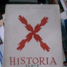 Libros: HISTORIA DEL CARLISMO ROMAN OYARZUN . Lote 97318655