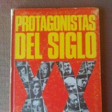 Libros: PROTAGONISTAS DEL SIGLO XX. Lote 97848655