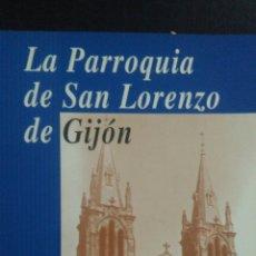 Libros: PARROQUIA DE SAN LORENZO DE GIJÓN, LA. AGUSTÍN GUZMÁN SANCHO. AÑO 1996. RÚSTICA SATINADO. PÁGINAS 24. Lote 99083134
