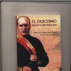 Libros: EL FASCISMO BENITO MUSSOLINI PROLOGO DE JOSE ANTONIO PRIMO DE RIVERA EPILOGO DE JULIO RUIZ DE ALDA E. Lote 115279835