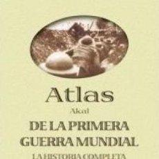 Bücher - ATLAS DE LA PRIMERA GUERRA MUNDIAL Martin Gilbert Ediciones Akal GASTOS DE ENVIO GRATIS - 99853215