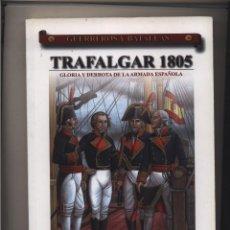 Libros: TRAFALGAR GLORIA Y DERROTA DE LA ARMADA ESPAÑOLA ROBERTO MUÑOZ ALMENA GASTOS DE ENVIO GRATIS. Lote 99853535