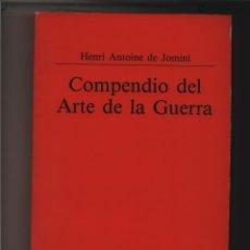 Libros: COMPENDIO DEL ARTE DE LA GUERRA JOMINI HENRI ANTOINE DE MINISTERIO DE DEFENSA GASTOS DE ENVIO GRATIS. Lote 99854887