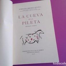Libros: LIBRO INTERESANTE LA CUEVA DE LA PILETA / MONUMENTO NACIONAL SIMEON JIMENEZ REINA / 1958/ TIRADA . Lote 103195587