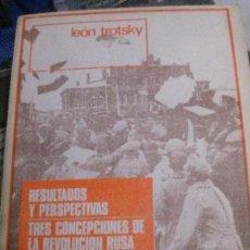 Libros: RESULTADOS Y PERSPECTIVAS , TRES CONCEPCIONES DE LA REVOLUCION RUSA, LEON TRTSKY. Lote 107196891