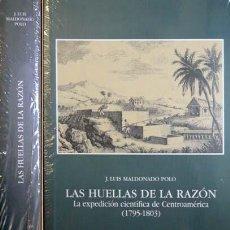 Libros: MALDONADO, JOSÉ L. LAS HUELLAS DE LA RAZÓN. EXPEDICIÓN CIENTÍFICA A CENTROAMÉRICA, 1795-1803. 2001.. Lote 107489819