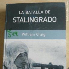 Libros: LA BATALLA DE STALINGRADO. Lote 107649700