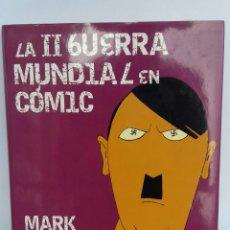 Libros: LA SEGUNDA GUERRA MUNDIAL EN CÓMIC. MARK BRYANT (2008). Lote 109073850