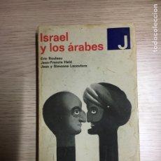 Libros: ISRAEL Y LOS ÁRABES. Lote 109530631