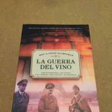 Libros: L175 LIBRO LA GUERRA DEL VINO. DON & PETIE KLADSTRUP. LOS FRANCESES LOS NAZIS Y EL TESORO MÁS GRANDE. Lote 112279648