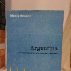 Libros: ARGENTINA, EL SIGLO DEL PROGRESO Y LA OSCURIDAD (1900-2003) MARIA SEOANE. NUEVO. Lote 112917315