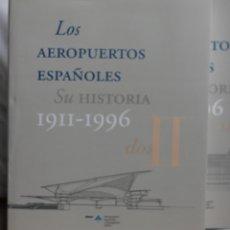 Livros: AEROPUERTOS ESPAÑOLES 1911 - 1996 (DOS VOLUMENES CON ESTUCHE). Lote 114572555