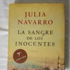 Libros: LA SANGRE DE LOS INOCENTES - JULIA NAVARRO -. Lote 114618255