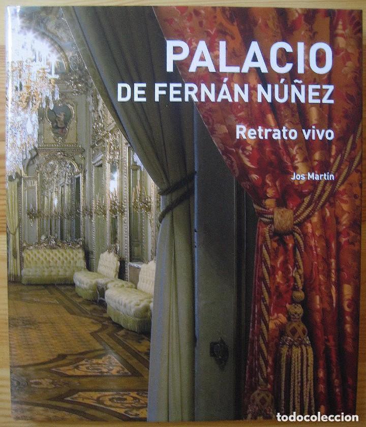 PALACIO DE FERNÁN NÚÑEZ. RETRATO VIVO. JOS MARTÍN. MADRID. RENFE (Libros Nuevos - Historia - Historia Moderna)