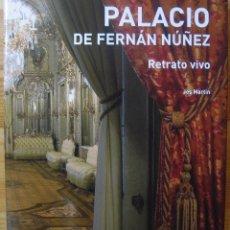 Libros: PALACIO DE FERNÁN NÚÑEZ. RETRATO VIVO. JOS MARTÍN. MADRID. RENFE. Lote 116124423