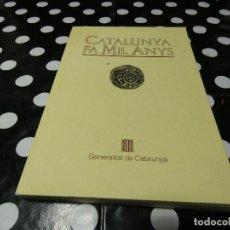 Libros: LIBRO EN CATALAN CATALUNYA FA MIL ANYS. Lote 117705867