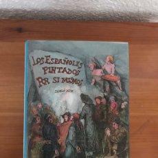 Libros: LOS ESPAÑOLES PINTADOS POR SÍ MISMOS. (FACSÍMIL DE LA PUBLICADA EN 1843) ZORRILLA, MESONERO ROMAN. Lote 118025543