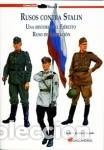RUSOS CONTRA STALIN UNA HISTORIA DEL EJERCITO RUSO DE LIBERACION POR CARLOS CABALLERO JURADO PROLOGO (Libros Nuevos - Historia - Historia Moderna)