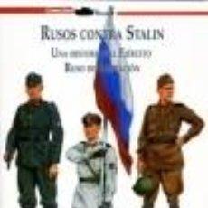 Libros: RUSOS CONTRA STALIN UNA HISTORIA DEL EJERCITO RUSO DE LIBERACION POR CARLOS CABALLERO JURADO PROLOGO. Lote 120735695