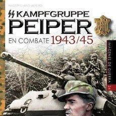 Bücher - KAMPFGRUPPE SS PEIPER EN COMBATE 1943 -45 Massimiliano Afiero GASTOS DE ENVIO GRATIS - 123281859