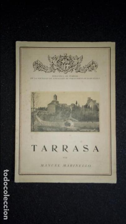 TARRASA. MONOGRAFÍA. HISTORIA DE TARRASA. CATALUNYA. CATALUÑA. (Libros Nuevos - Historia - Historia Moderna)