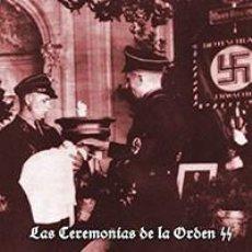 Livres: LAS CEREMONIAS DE LA ORDEN SS FRITZ WEITZEL TENIENTE GENERAL SS GASTOS DE ENVIO GRATIS WAFFEN. Lote 214777735