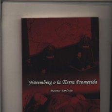 Livres: NUREMBERG O LA TIERRA PROMETIDA BARDECHE MAURICE GASTOS DE ENVIO GRATIS PROCESO DE. Lote 126868407