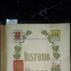 Libros: HISTORIA VASCA. NACIONALISMO. BERNARDINO DE ESTELLA.. Lote 129372347
