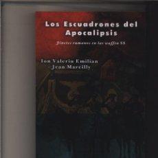 Libros: LOS ESCUADRONES DEL APOCALIPSIS JINETES RUMANOS EN LAS WAFFEN SS GASTOS GRATIS CABALLERIA DE. Lote 197801581