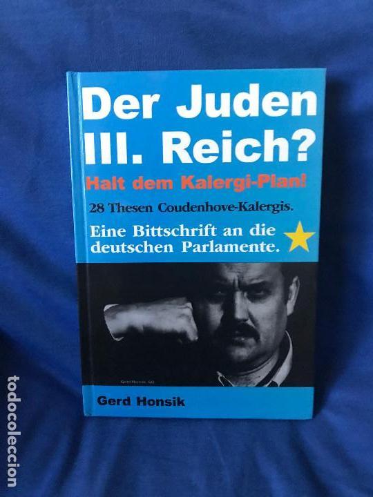 DER JUDEN III. REICH? CON AUTOGRAFO DE GERD HONSIK (Libros Nuevos - Historia - Historia Moderna)