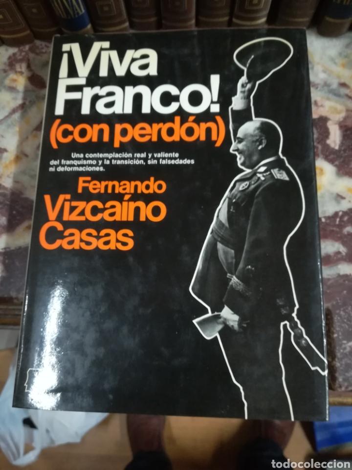 VIVA FRANCO (CON PERDÓN) FERNANDO VIZCAÍNO CASAS (Libros Nuevos - Historia - Historia Moderna)