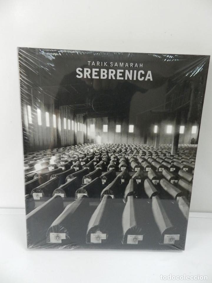 SREBRENICA - TARIK SAMARAH 2005 UN RELATO FOTOGRÁFICO DE LA MASACRE DE SREBRENICA NUEVO A ESTRENAR (Libros Nuevos - Historia - Historia Moderna)