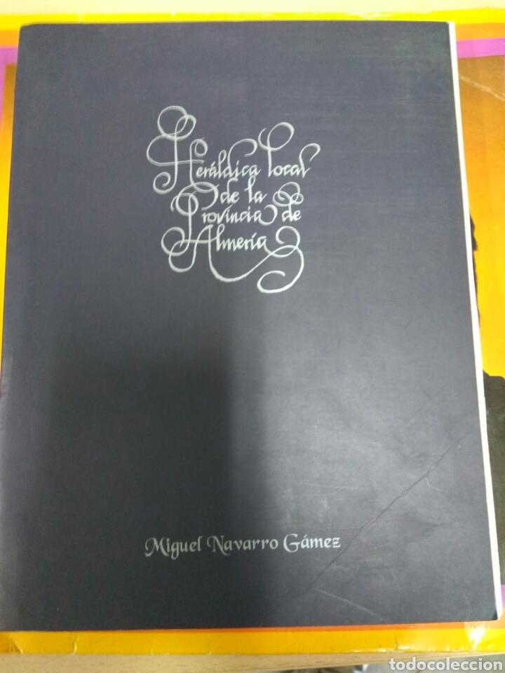 ALMERÍA HERÁLDICA LOCAL DE LA PROVINCIA (Libros Nuevos - Historia - Historia Moderna)