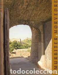 DE MURBITER A MOLVEDRE. FUNDACIÓN BANCAJA 2006 (Libros Nuevos - Historia - Historia Moderna)